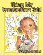 Things Her Grandmothers Said