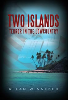 Two Islands: Terror in the Lowcountry