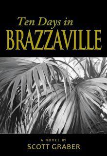 Ten Days in BRAZZAVILLE