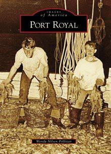 """Port Royal: """"No faurer or fytter place"""""""