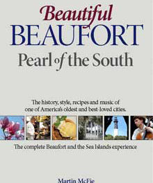 Beautiful Beaufort: Pearl of the South