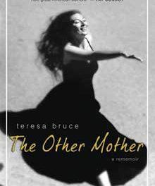 "Teresa Bruce remembers her ""other mother,"" Byrne Miller"