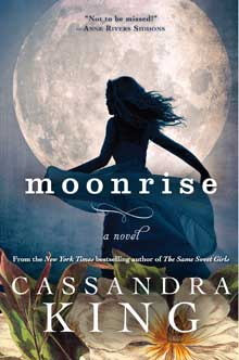 Cassandra King's 'Moonrise'