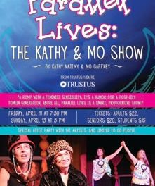 Parallel Lives: The Kathy & Mo Show